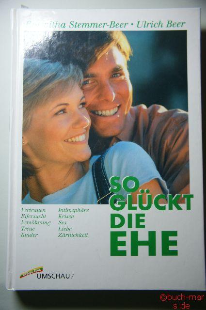 Stemmer - Beer, Roswitha und Ulrich Beer: So glückt die Ehe.