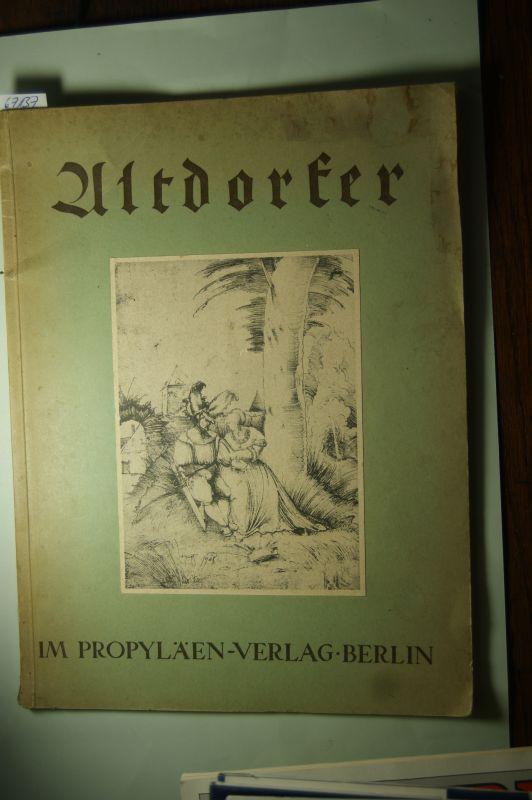 Altdorfer, Albrecht und M.J. (mit einer Einleitung von) Friedländer -: Die Skizzenbücher: Albrecht Altdorfer. Ausgewählte Handzeichnungen.