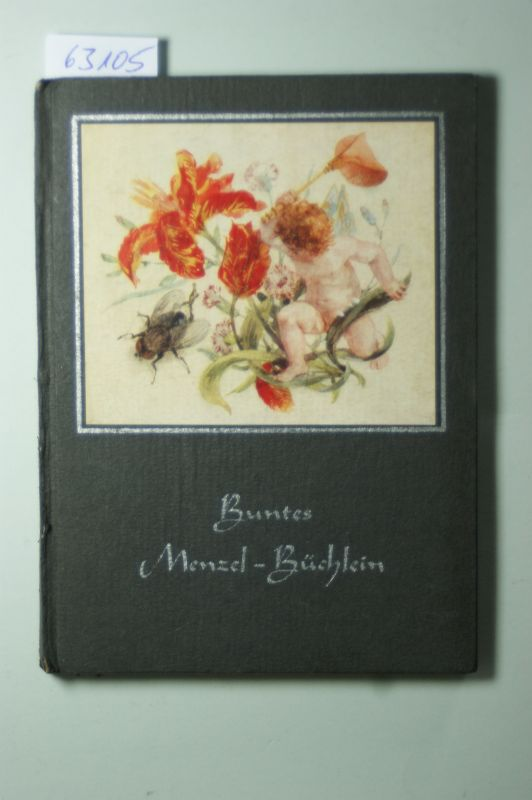 Hanfstaengl, Eberhard (Geleitwort).: Buntes Menzel-Büchlein. 27 farbige Bilder nach Originalen von Adolf Menzel.