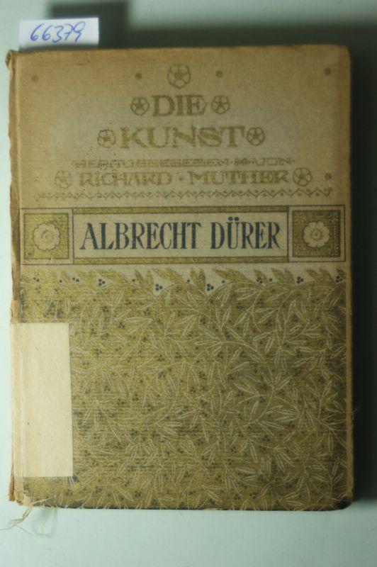 (Hrsg.) Muther, Richard: Die Kunst. Albrecht Dürer von Franz Servaes. Mit zwei Photogravüren und vierzehn Vollbildern in Ton- und Strichschätzung