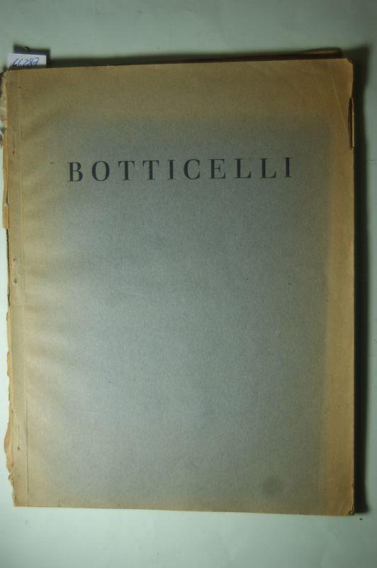 L. Justi: Botticelli. Mit 16 Bildtafeln. Separatausgabe aus L. Justi`s Geschichte der italienischen Malerei.