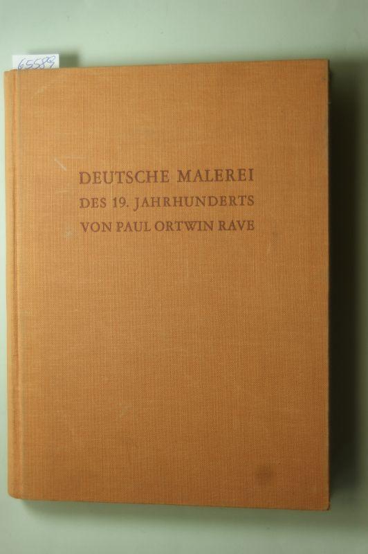 Rave, Paul Ortwin: Deutsche Malerei des 19. Jahrhunderts.