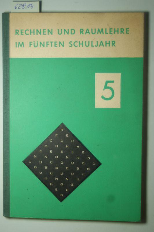 Thyen, Hermann: Rechnen und Raumlehre im fünften Schuljahr. Handreichung für die Unterrichtspraxis in Verbindung mit dem Übungs- und Aufgabenbuch.