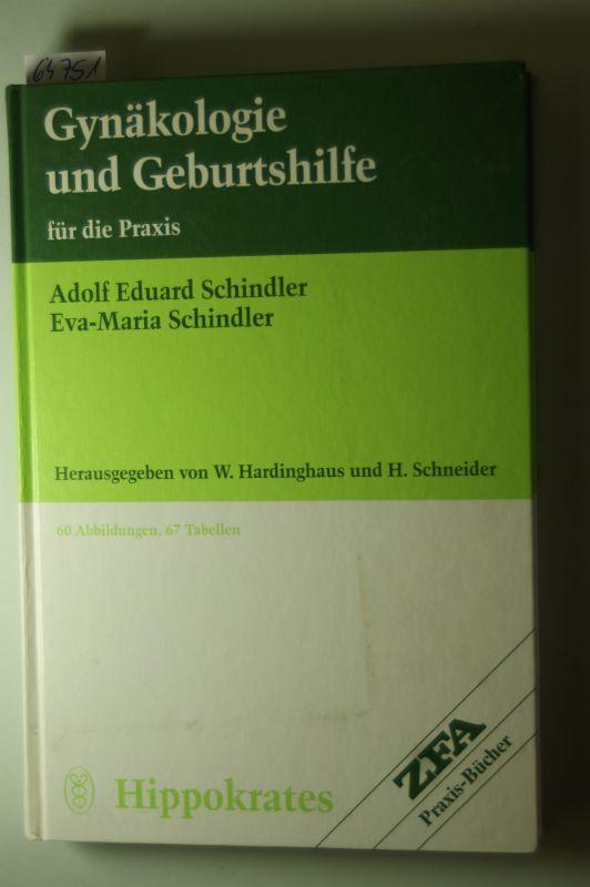 E Schindler, Adolf und Eva M Schindler: Gynäkologie und Geburtshilfe für die Praxis