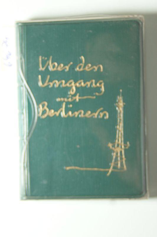 Flemming, Hans: Über den Umgang mit Berlinern. Eine Plauderei.