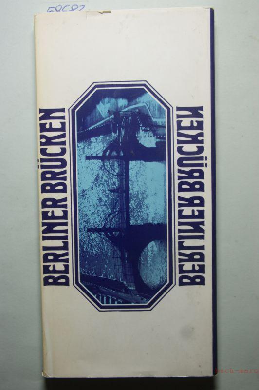 Gabriele, Boldt und Stave Hans-Joachim: Berliner Brücken