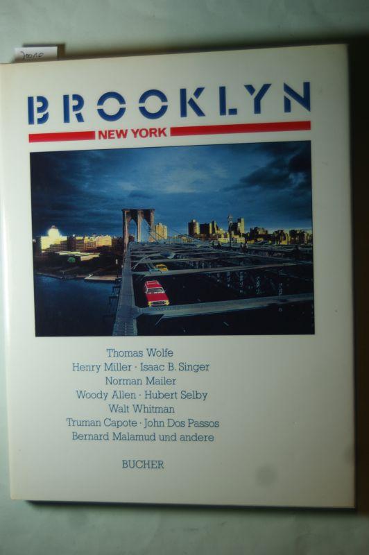 Fuchs, Wolfgang F., Thomas Wolfe Henry Miller u. a.: Brooklyn, New York. Mit einer literarischen Anthologie.