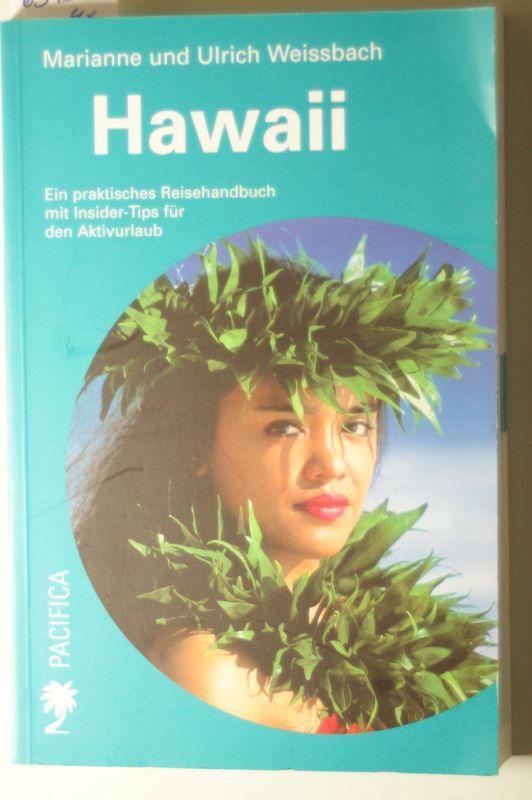 Weissbach, Marianne und Ulrich Weissbach: Hawaii