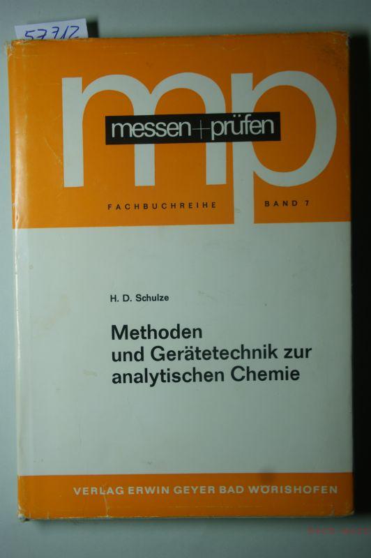 H.D. Schulze: Methoden und Gerätetechnik zur analytischen Chemie.