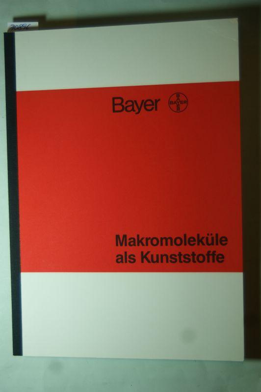 Niermann, H.: Makromoleküle als Kunststoffe.
