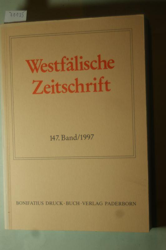 Behr, Hans-Joachim; Hohmann Friedrich Gerhard (Hrsg.): Westfälische Zeitschrift - Zeitschrift für vaterländische Geschichte und Altertumskunde - 147. Band - 1997