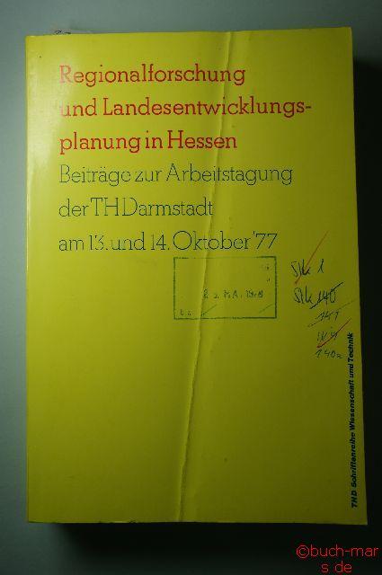 Hujer, Jacobitz und Stärk (Hrsg) Sieverts: Regionalforschung und Landesentwicklungsplanung in Hessen. Beiträge zur Arbeitstagung der TH Darmstadt am 13. und 14. Okt. 1977