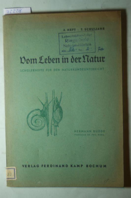 Budde, Hermann Prof. phil. hab.: Vom Leben in der Natur