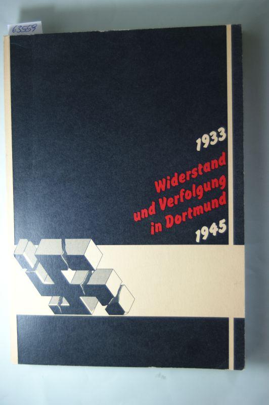 Högl, Günther und Udo Steinmetz.: Widerstand und Verfolgung in Dortmund : 1933 - 1945 , ständige Ausstellung und Dokumentation im Auftrage des Rates der Stadt Dortmund erstellt vom Stadtarchiv, eröffnet: 30. Januar 1981.