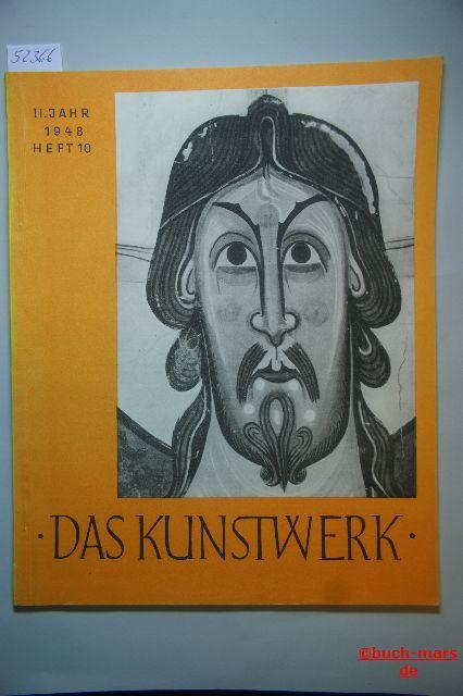 Das Kunstwerk. 2. Jahr Heft 10, Monatschrift über alle Gebiete der bildenden Kunst.