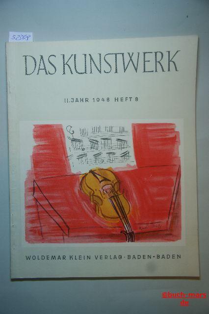 Das Kunstwerk. 2. Jahr Heft 8, Monatschrift über alle Gebiete der bildenden Kunst.