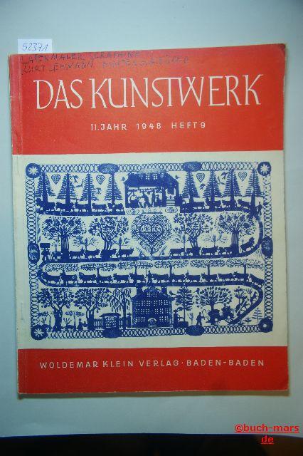 Das Kunstwerk. 2. Jahr, Heft 9. Monatschrift über alle Gebiete der bildenden Kunst.