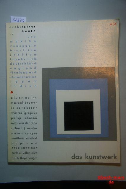 Das Kunstwerk. Heft 6, Architektur heute. Monatschrift über alle Gebiete der bildenden Kunst.