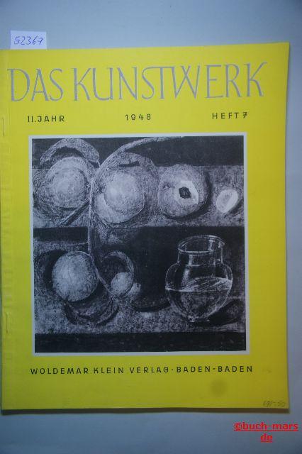 Das Kunstwerk.2. Jahr Heft 7, Monatschrift über alle Gebiete der bildenden Kunst.