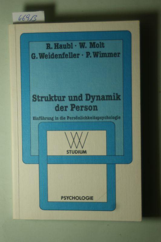 Haubl, R.: Struktur und Dynamik der Person: Einführung in die Persönlichkeitspsychologie (wv studium)