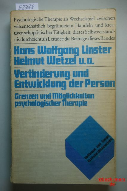 Wolfgang Linster, Hans und Helmut. Wetzel: Veränderung und Entwicklung der Person. Grenzen und Möglichkeiten psychologischer Therapie Kritische Wissenschaft