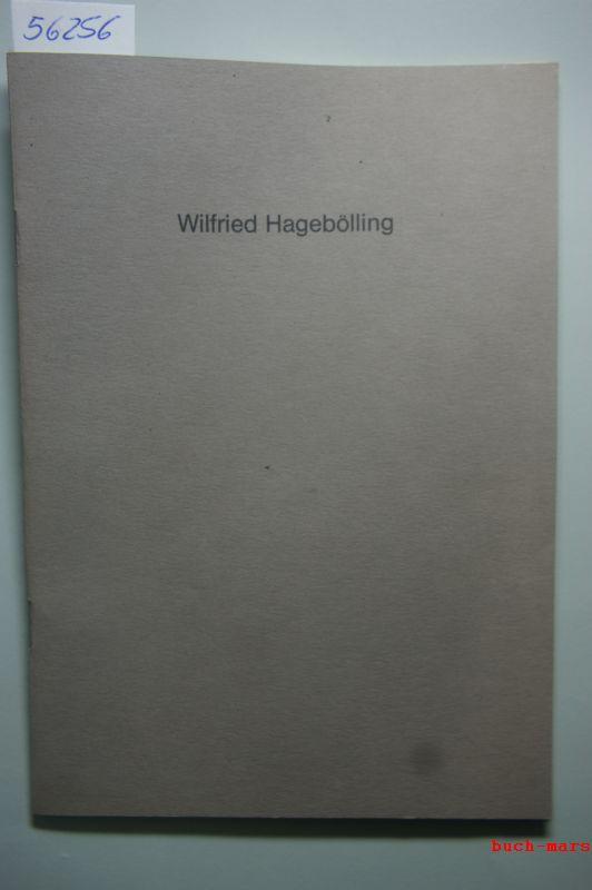Hagebölling, Wilfried: Wilfried Hagebölling Skulpturen und Zeichnungen