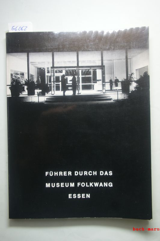 Museum Folkwang Essen, (Hrsg.): Führer durch das Museum Folkwang Essen