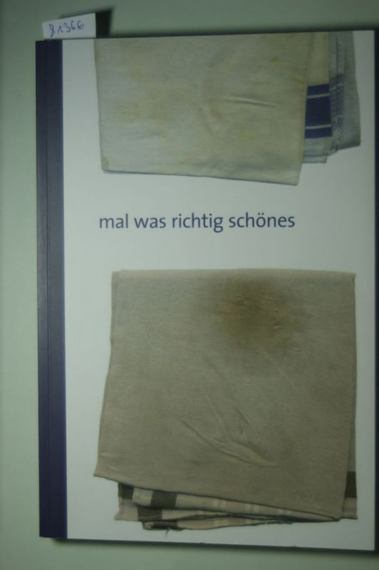 von den Driesch, Heinrich, Jutta Bäumler-Beuing Marianne Stark-Westkamp u. a.: mal was richtig schönes 40 Jahre Welbergener Kreis