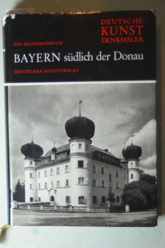 Hootz, Reinhardt: Bayern südlich der Donau. Deutsche Kunstdenkmäler ein Bildhandbuch