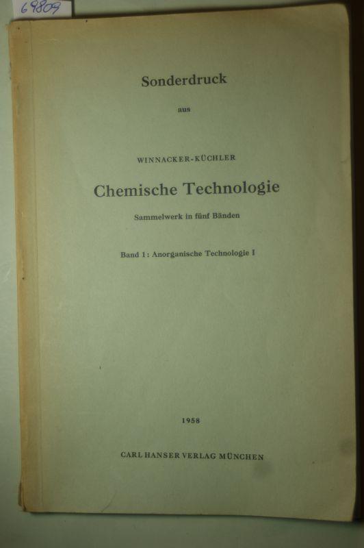 Winnacker, K. und Ernst & Weingaertner: Sonderdruck aus Chemische Technologie - Anorganische Technologie I