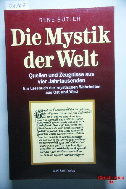 Bütler, Rene: Die Mystik der Welt. Sonderausgabe. Quellen und Zeugnisse aus vier Jahrtausenden