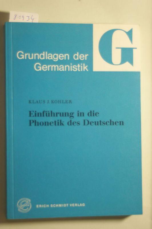 Kohler, Klaus J.: Einführung in die Phonetik des Deutschen (Grundlagen der Germanistik, Band 20)