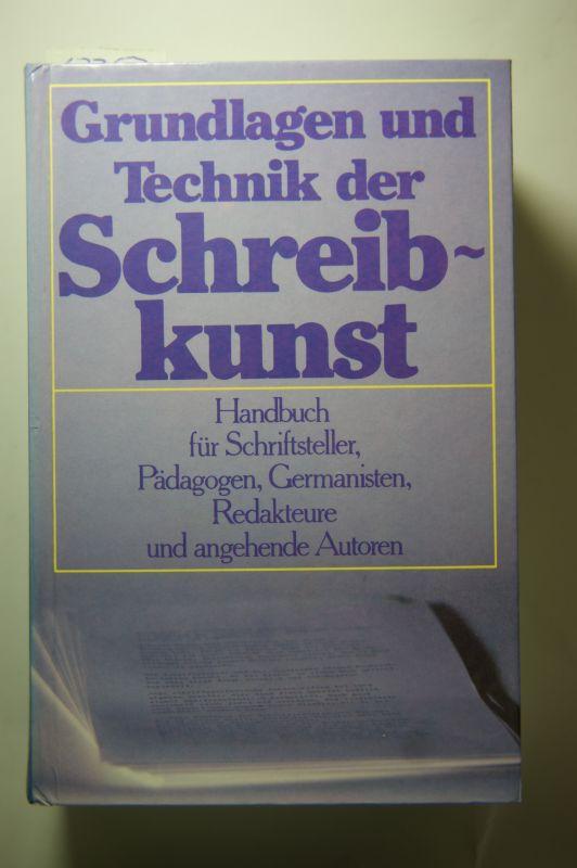 Schumann, Otto: Grundlagen und Techniken der Schreibkunst. Handbuch für Schriftsteller, Pädagogen, Germanisten, Redakteure und angehende Autoren.