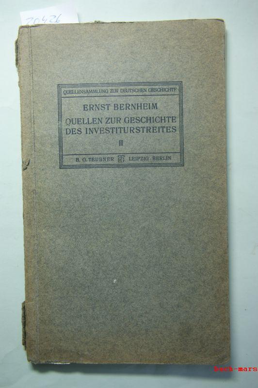 Bernheim, Ernst (Hg.): Quellen zur Geschichte des Investiturstreites. Heft 2: Zur Geschichte des Wormser Konkordates