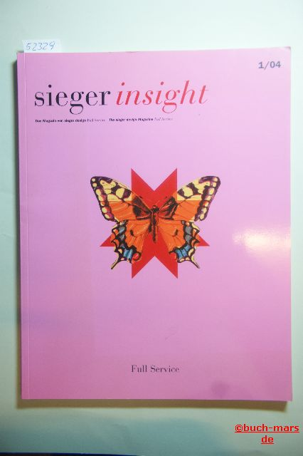 Christian und Michael Sieger: sieger insight. Das Magazin von sieger design. Full Service. 1/04