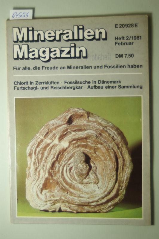 Weidert: Mineralien Magazin. 5. Jahrgang, Heft 2, Februar 1981. Für alle, die Freude an Mineralien und Fossilien haben.