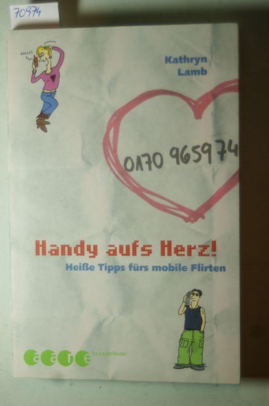 Lamb, Kathryn: Handy aufs Herz!