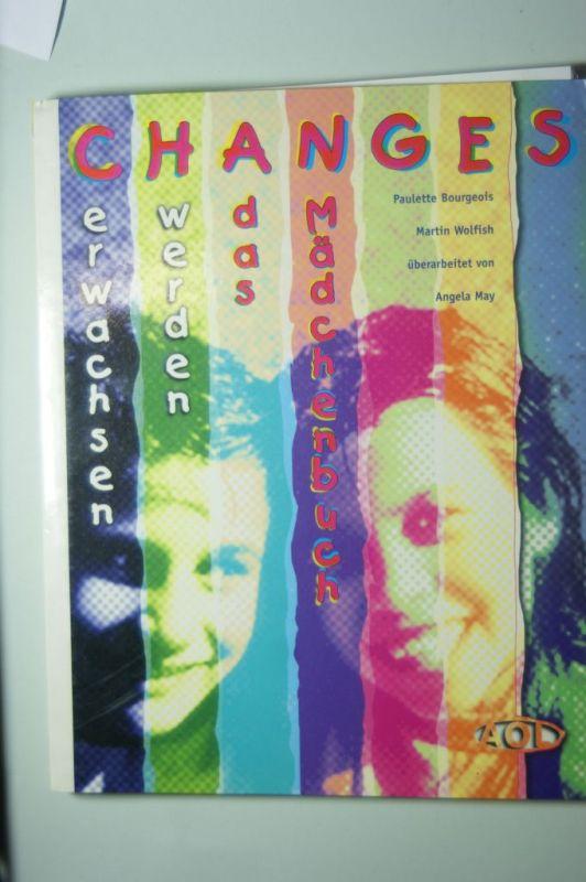 May, Angela (Bearb.): Bourgeois, Paulette: Changes; Teil: Das Mädchenbuch. dt. Überarb. von Angela May