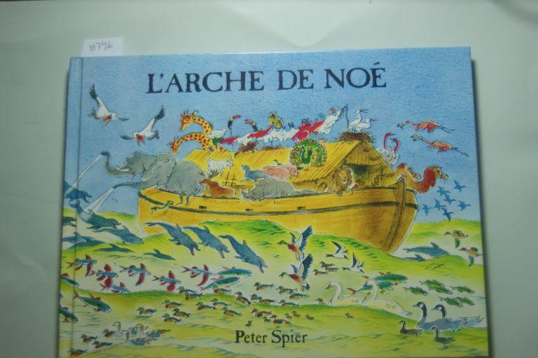 Spier, Peter: L`arche de Noé (Albums)