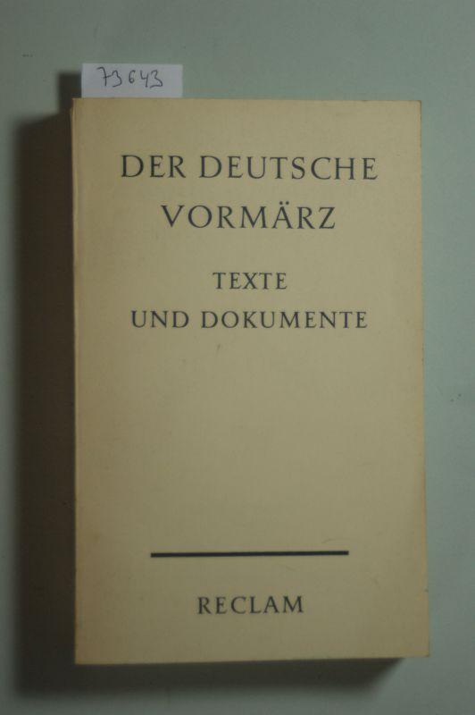 Hermand, Jost (Hg.): Der deutsche Vormärz. Texte und Dokumente.