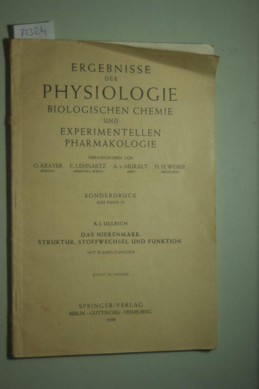 Krayer Lehnartz, Muralt und Weber: Ergebnisse der Physiologie Biologischen Chemie und experimentellen Pharmakologie-. Sonderdruck aus Band 50