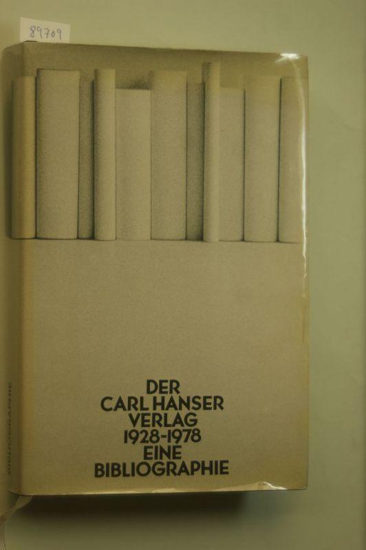 Autorengruppe: Der Carl Hanser Verlag - 1928 - 1978 Eine Bibliographie