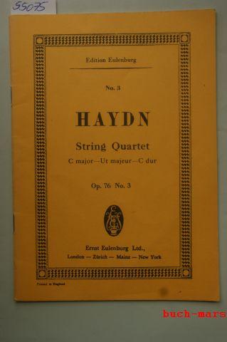 Haydn.: String Quartet. c major - Ut majeur - C dur. Op. 76 No. 3.