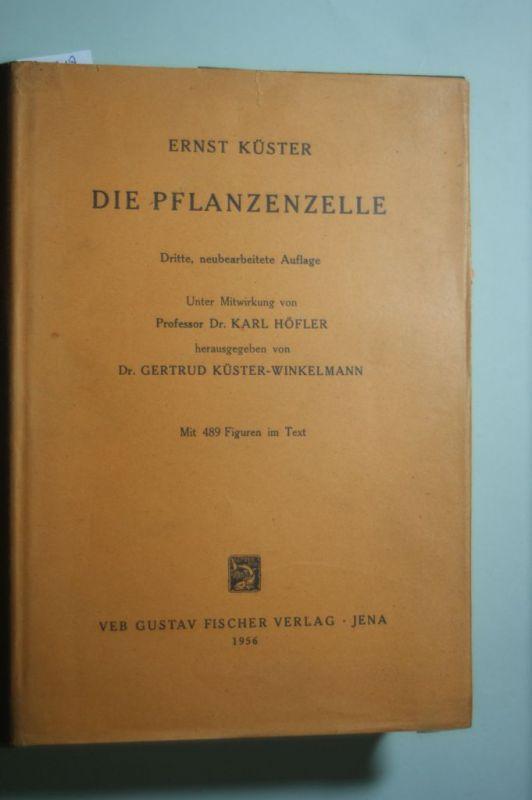 Küster, Ernst: Die Pflanzenzelle
