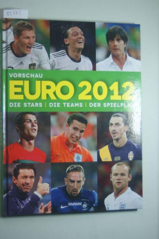 Kühne-Hellmessen, Ulrich (Hrsg.): EURO 2012 : die Stars, die Teams, der Spielplan. Ulrich Kühne-Hellmessen (Hrsg.). [Red.: dapd Nachrichtenagentur GmbH, Berlin]