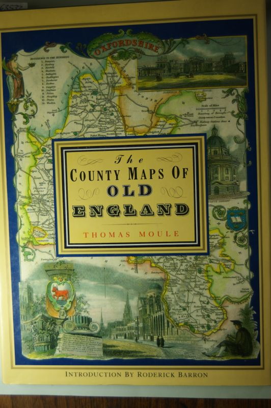 Moule, Thomas: County Maps of Old England