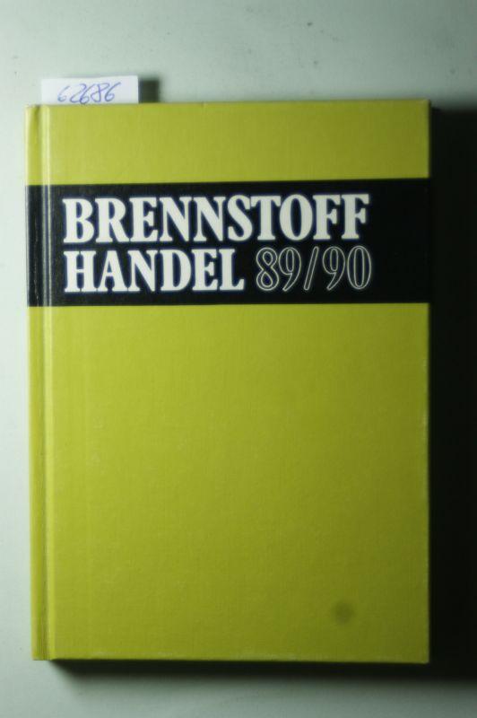 Dieter Temming: Taschenbuch für den Brennstoffhandel 1989/90. Kompendium des Brennstoffhandels - Einkaufsführer für den Brennstoffhändler
