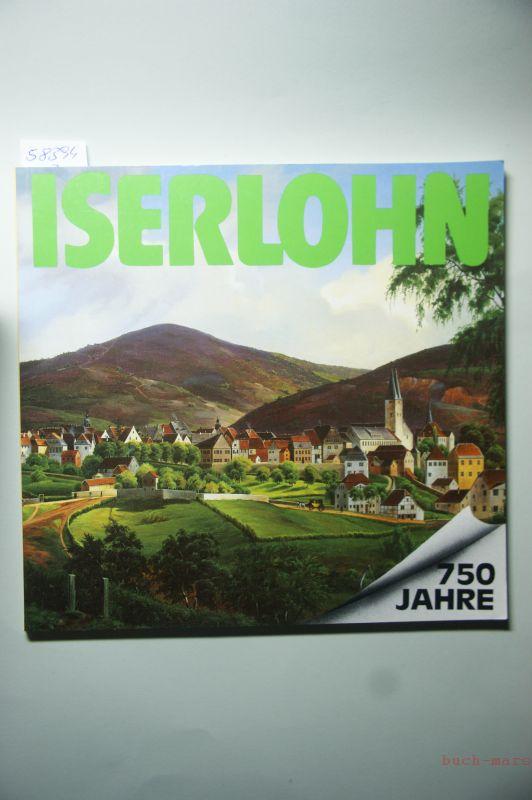 Grüber, Eduard (Red.): 750 Jahre Iserlohn 1987 Aspekte einer Stadtgeschichte