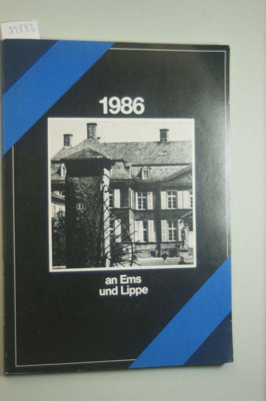 Kreisheimatverein Beckum-Warendorf (Hg.): an ems und lippe 1986 - Heimatkalender für den Kreis Warendorf.