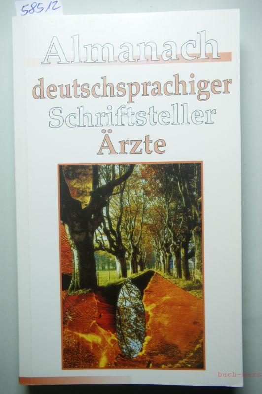 Schwalm, Jürgen (Hrsg.): Almanach 95 deutschsprachiger Schriftsteller-Ärzte. 2001, 23. JaHRGANG